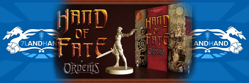 7LandHand Extra: Hand of Fate: Ordeals.